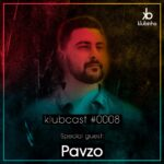 klubcast0008 special guest pavzo
