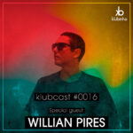 KLUBCAST0016 - Special Guest - WILLIAN PIRES