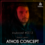 KLUBCAST0013 - Special Guest ATHOS CONCEPT