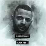 KLUBCAST0033 Black Hertz Minimal Melodic Techno Klubinho